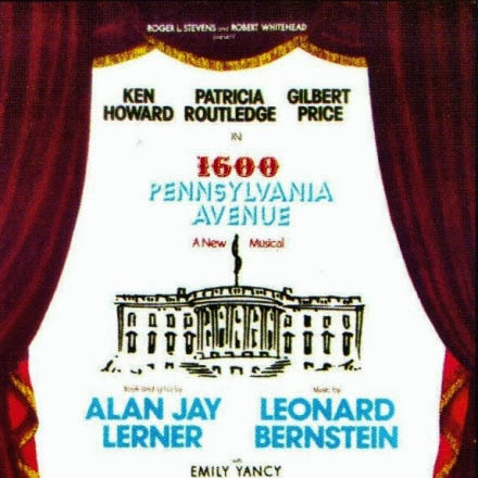 """A poster for the production of """"1600 Pennsylvania Avenue."""""""